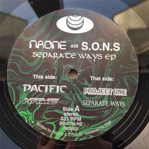 Naone And S.O.N.S ‎– Separate Ways EP - S.O.N.S ‎– SO-07NI-NS, Nuagon Infinite Oceans ‎– NIO002