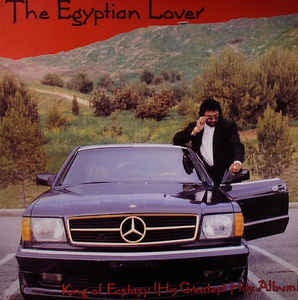The Egyptian Lover ‎– King Of Ecstasy (His Greatest Hits Album) - Egyptian Empire Records ‎– DMSR 883