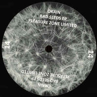 Okain ‎– Bad Seeds EP - PLEASURE ZONE ‎– PLZ 014LTD