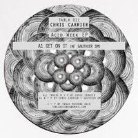 Chris CARRIER Acid Week EP - Tabla - TABLA011