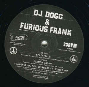 DJ Dogg & Furious Frank ‎– Space Call/Flamen Galah - Butter Sessions ‎– BSR009