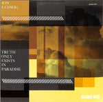Ion Ludwig - TRUTH ONLY EXISTS IN PARADISE - Adams Bite - ADAMLP001