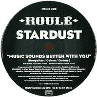 Stardust ‎– Music Sounds Better With You - Roule 305