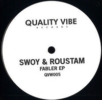 Swoy & Roustam ‎– Fabler EP - Quality Vibe Records ‎– QVW005