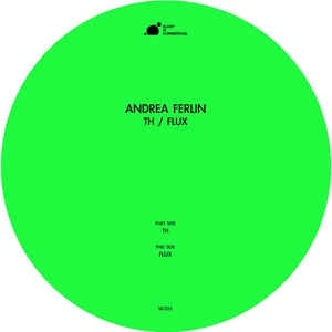 Andrea Ferlin ‎– Th / Flux - Sleep Is Commercial ‎– SIC023