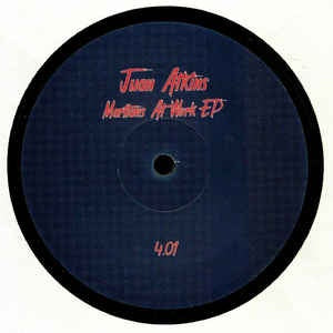 Juan Atkins ‎– Martians At Work EP - PARTOUT ‎– 4.01