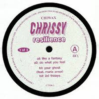 Chrissy ‎– Resilience (Part 1 of 3) - Chiwax ‎– CTX06.1