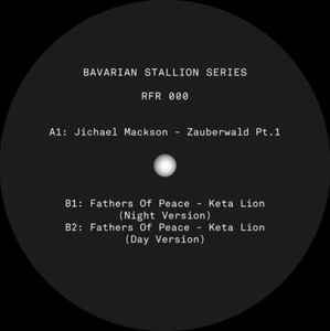 Jichael Mackson / Fathers Of Peace ‎– Bavarian Stallion Series - RFR ‎– RFR 000