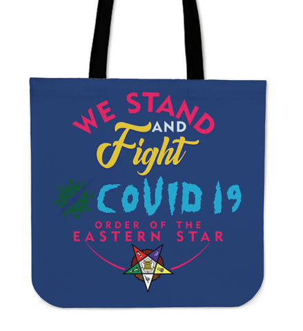 Order of the Eastern Star We Stand and Fight COVID -19 Tote