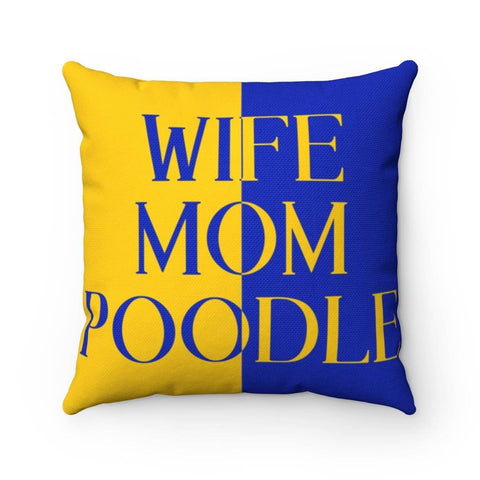 Sigma Gamma Rho Wife Mom Poodle Pillows
