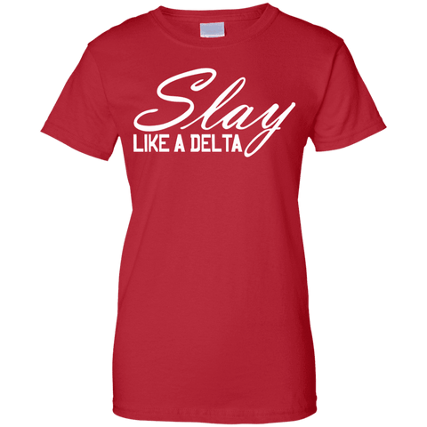 Delta Sigma Theta - Slay Like A Delta Tee - Unique Greek Store