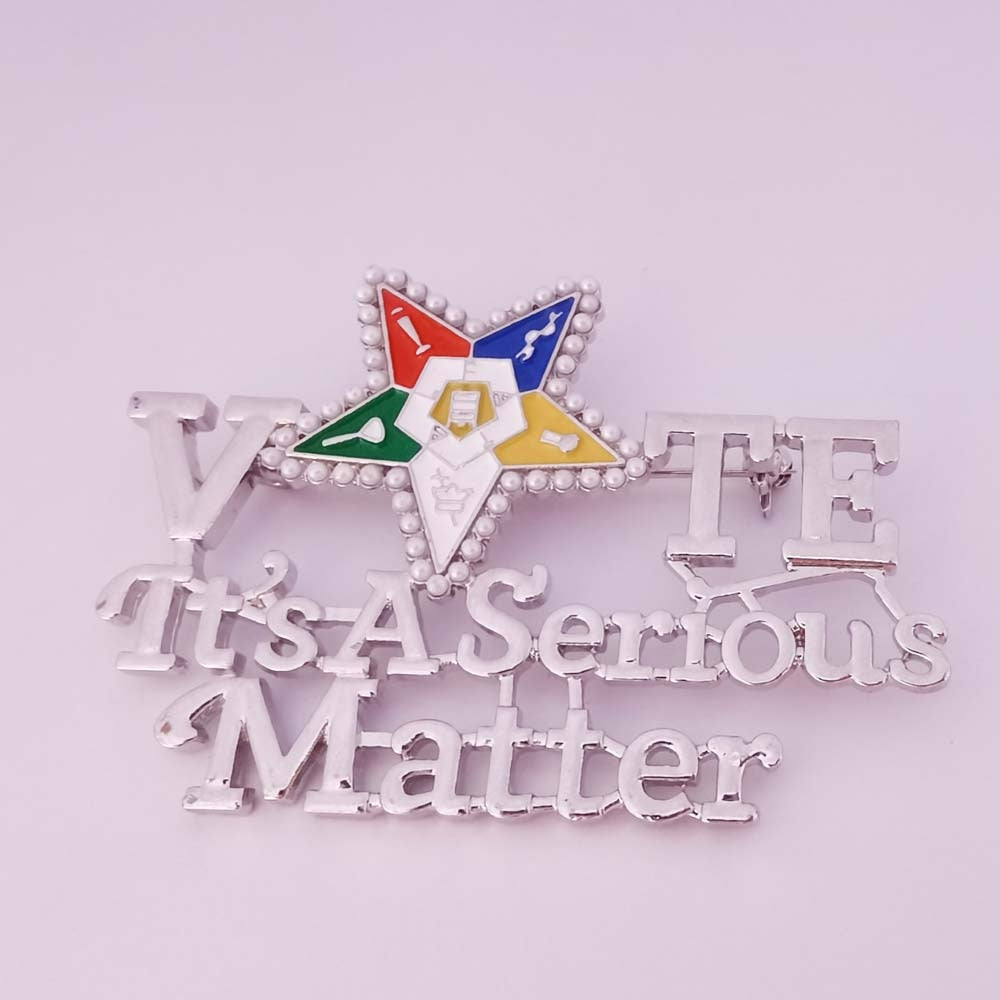 Order of the Eastern Star Its a Serious Matter Lapel Pin