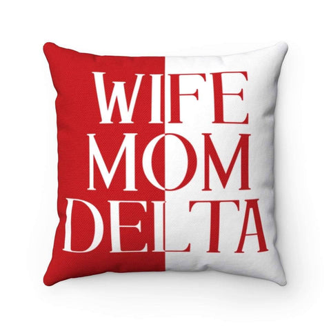Delta Sigma Theta Wife Mom Delta Pillows