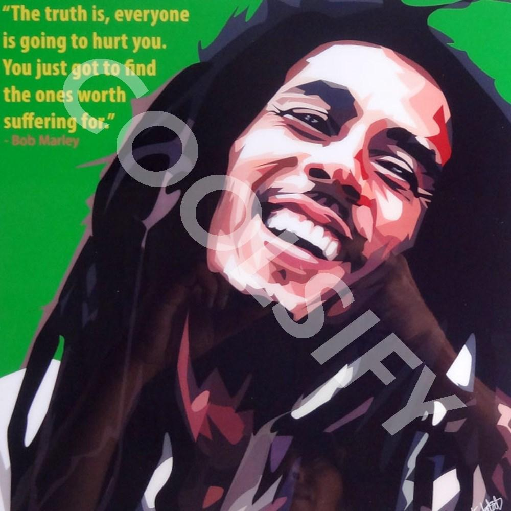 Bob Marley The Truth Is Everyone Is Going To Hurt You Coolsify