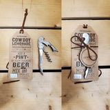 """Cowboy Lemonade"" Bottle Opener"