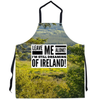 Apron - Leave Me Alone! I'm Still Dreaming of Ireland! Apron Moods of Ireland 29.5x32 inch