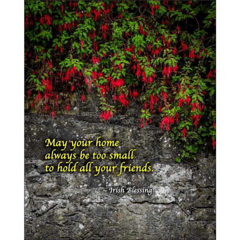 Print - Irish Blessing, May Your Home Always Be Too Small Poster Print Moods of Ireland 8x10 inch
