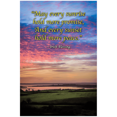 Print - May Every Sunrise Hold More Promise Irish Blessing Poster Print Moods of Ireland 24x36 inch