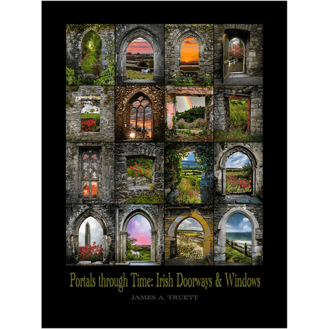 Image of Giclée Fine Art Print - Portals through Time: Irish Doorways & Windows - James A. Truett - Moods of Ireland - Irish Art
