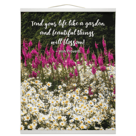Irish Proverb Wall Hanging - Tend Your Life Like a Garden - James A. Truett - Moods of Ireland - Irish Art