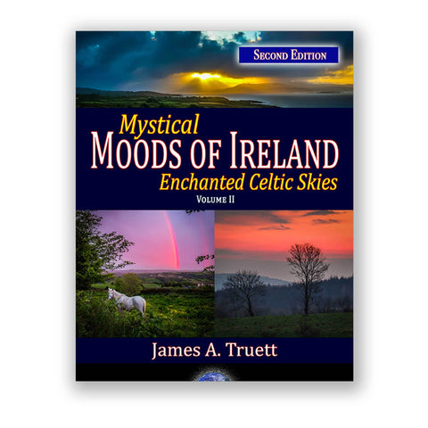 Image of Mystical Moods of Ireland, Vol. II: Enchanted Celtic Skies, Book 2 (Second Edition) - James A. Truett - Moods of Ireland - Irish Art