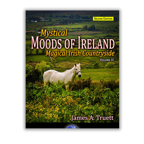 Image of Mystical Moods of Ireland, Vol. III: Magical Irish Countryside (Second Edition) Book Moods of Ireland