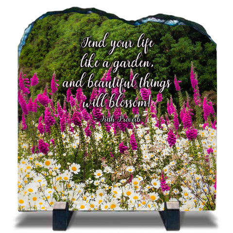 Slate Plaque - Tend Your Life Like a Garden Slate Plaque Finerworks