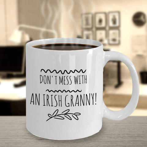 Don't Mess With An Irish Granny Ceramic Coffee Mug Coffee Mug Moods of Ireland