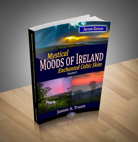 Mystical Moods of Ireland, Vol. II: Enchanted Celtic Skies, Book 2 (Second Edition)