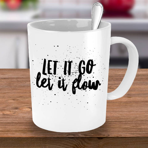 Image of Inspirational Mug Let It Go Let It Flow Coffee Mug, Ceramic Coffee Mug Moods of Ireland