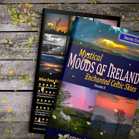 Mystical Moods of Ireland, Vol. II: Enchanted Celtic Skies, Book 2 (Second Edition) - James A. Truett - Moods of Ireland - Irish Art