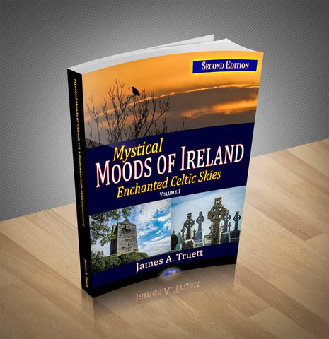 Image of Mystical Moods of Ireland, Vol I: Enchanted Celtic Skies Book 1 (Second Edition)