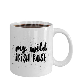 My Wild Irish Rose Coffee Mug - James A. Truett - Moods of Ireland - Irish Art
