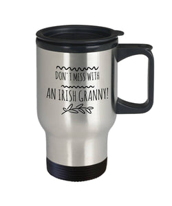 Funny Irish Gift Don't Mess with an Irish Granny! Travel Mug Stainless Steel - James A. Truett - Moods of Ireland - Irish Art