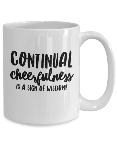 Image of Continual Cheerfulness Irish Proverb Coffee Mug Coffee Mug Moods of Ireland