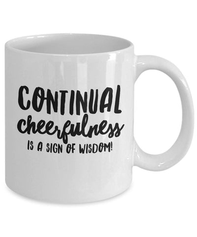 Continual Cheerfulness Irish Proverb Coffee Mug - James A. Truett - Moods of Ireland - Irish Art
