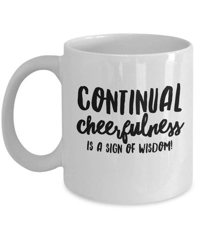 Continual Cheerfulness Irish Proverb Coffee Mug Coffee Mug Moods of Ireland