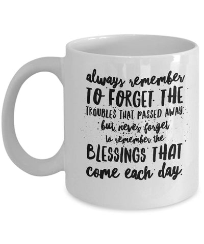 Image of Irish Blessing  Always Remember  Coffee Mug  Ceramic  BFF Gift