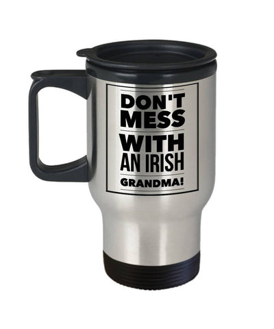 Image of Funny Irish Gift Don't Mess with an Irish Grandma Travel Mug Stainless Steel - James A. Truett - Moods of Ireland - Irish Art