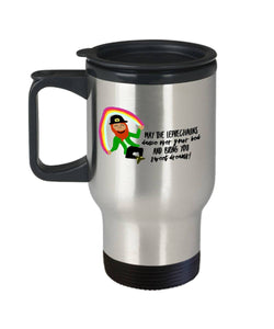 Funny Irish Gift May the Leprechauns Irish Blessing Travel Mug Stainless Steel - James A. Truett - Moods of Ireland - Irish Art