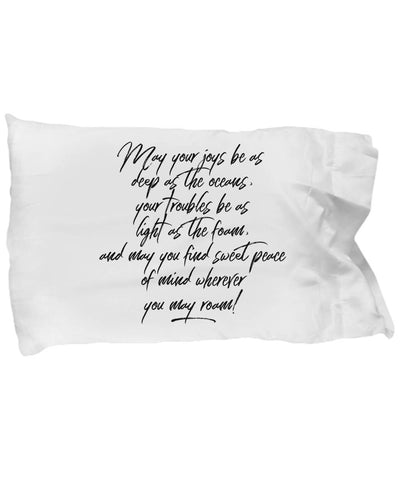 Going Away Gift May Your Joys Irish Blessing Pillow Case Pillowcase Moods of Ireland