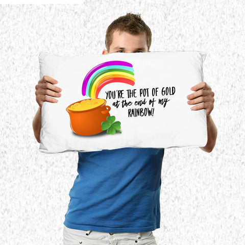 Funny Irish Gift You're the Pot of Gold Pillow Case Pillowcase Moods of Ireland