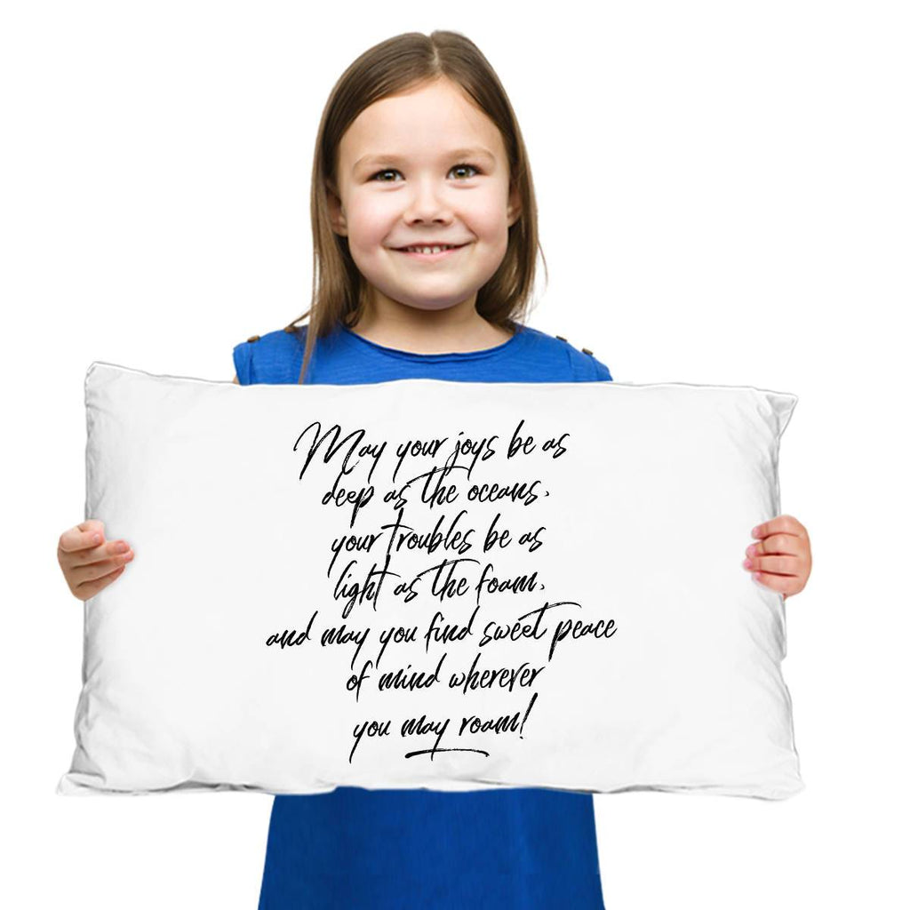 Going Away Gift  May Your Joys Irish Blessing Pillow Case