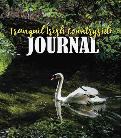 Tranquil Irish Countryside Journal, Diary, Notebook Journal Moods of Ireland