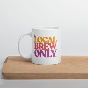 Local Brew Only Mug | Asheville, NC