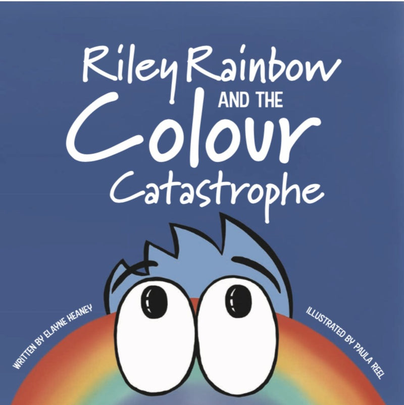 Riley Rainbow & the Colour Catastrophe""