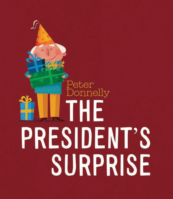 """The President's Surprise"", by Peter Donnelly"