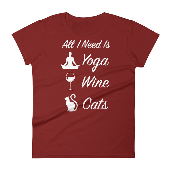 All I Need Is: Yoga, Wine & Cats - Silhouette - Woman's Short Sleeve t-shirt