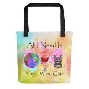 All I Need Is: Yoga, Wine & Cats - Watercolor - Tote Bag