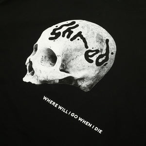 When I Die Long Sleeve